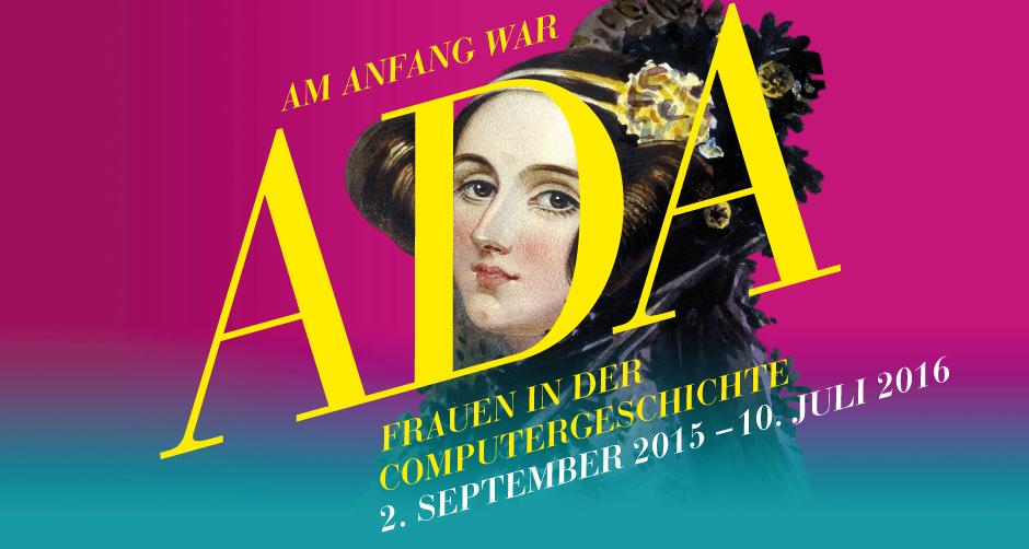 Museumstipp: Am Anfang war Ada